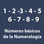 Números básicos de la Numerlogía