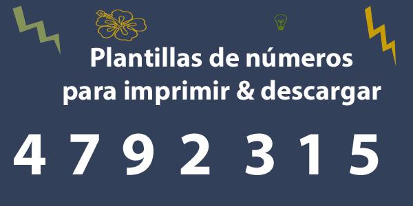 Plantillas de números para imprimir y descargar
