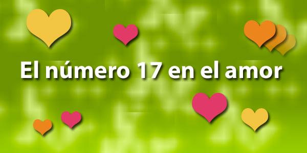 Significado del número 17 en el amor