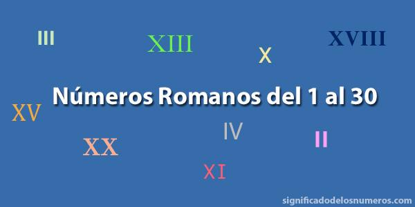 Números romanos del 1 al 30